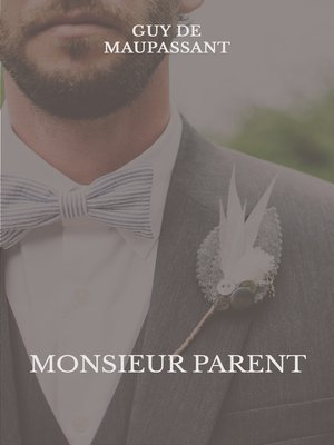 cover image of Monsieur Parent