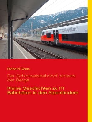 cover image of Der Schicksalsbahnhof jenseits der Berge