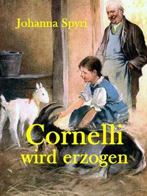 cover image of Cornelli wird erzogen