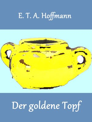 cover image of Der goldene Topf