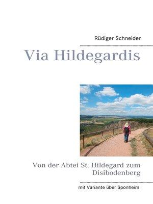 cover image of Via Hildegardis