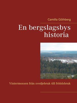 cover image of En bergslagsbys historia