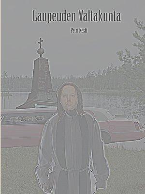 cover image of Laupeuden Valtakunta