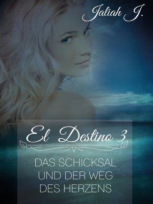 cover image of El Destino 3