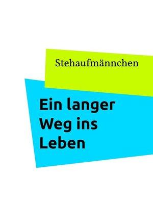 cover image of Ein langer Weg ins Leben