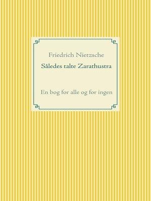 cover image of Således talte Zarathustra