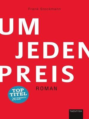 cover image of Um jeden Preis