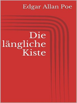 cover image of Die längliche Kiste