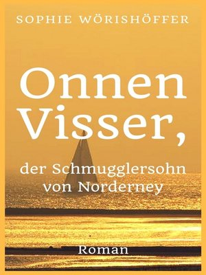 cover image of Onnen Visser, der Schmugglersohn von Norderney