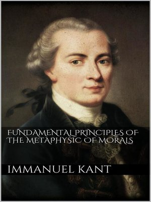 cover image of Fundamental Principles of the Metaphysic of Morals