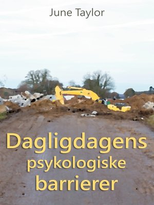 cover image of Dagligdagens psykologiske barrierer