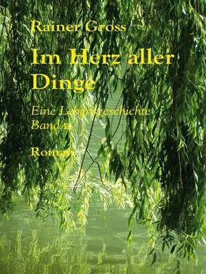 cover image of Im Herz aller Dinge