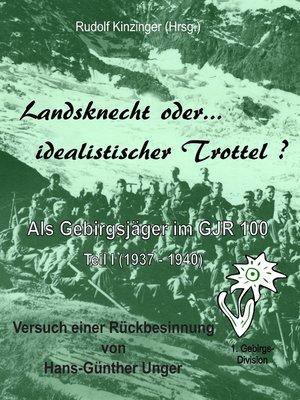 cover image of Landsknecht oder idealistischer Trottel ?