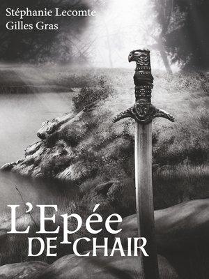 cover image of L'épée de chair