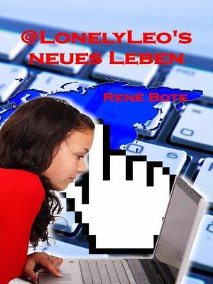 cover image of @LonelyLeo's neues Leben