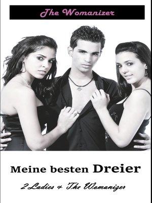 cover image of Meine besten Dreier