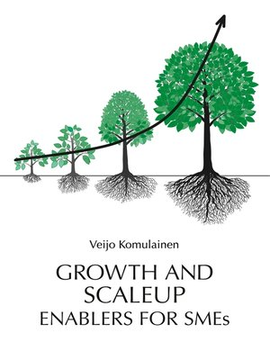 cover image of Growth and Scaleup Enablers for SMEs
