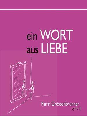 cover image of Ein Wort aus Liebe