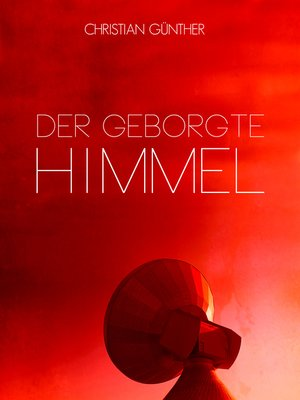 cover image of Der geborgte Himmel
