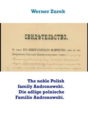 cover image of The noble Polish family Andronowski. Die adlige polnische Familie Andronowski.