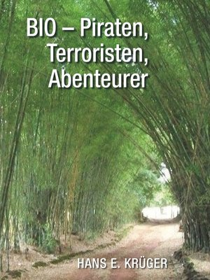 cover image of BIO – Piraten, Terroristen, Abenteurer