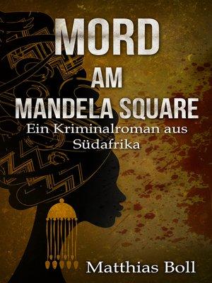 cover image of Mord am Mandela Square