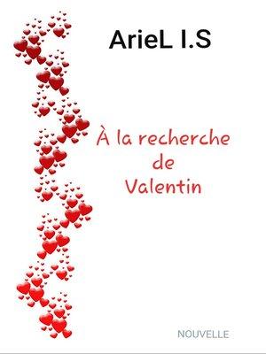 cover image of A la recherche de Valentin