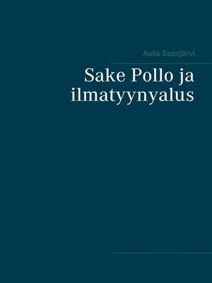 cover image of Sake Pollo ja ilmatyynyalus