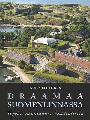cover image of Draamaa Suomenlinnassa