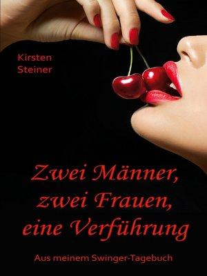 cover image of Zwei Männer, zwei Frauen, eine Verführung