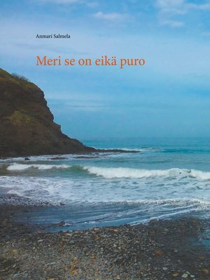 cover image of Meri se on eikä puro