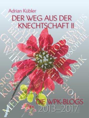 cover image of Der Weg aus der Knechtschaft II
