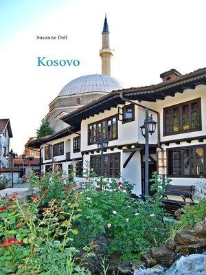 cover image of Kosovo--Informieren--Reisen--Erinnern