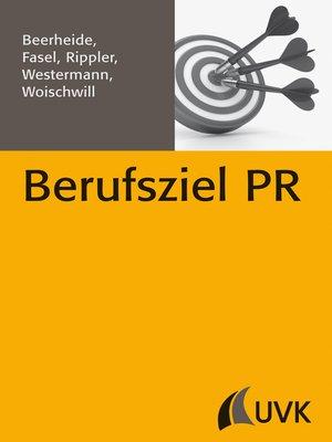 cover image of Berufsziel PR