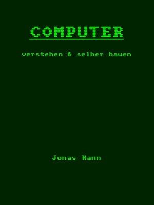 cover image of Computer verstehen und selber bauen