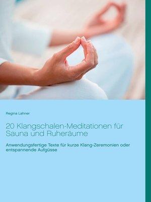 cover image of 20 Klangschalen-Meditationen für Sauna und Ruheräume