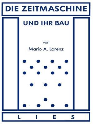 cover image of Die Zeitmaschine und ihr Bau