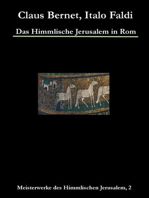 cover image of Das Himmlische Jerusalem in Rom