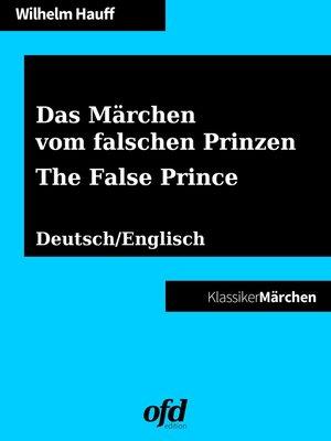 cover image of Das Märchen vom falschen Prinzen--The False Prince