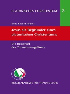 cover image of Jesus als Begründer eines platonischen Christentums