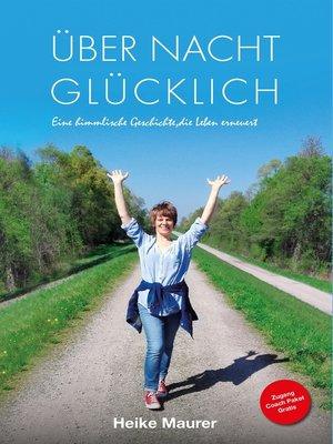 cover image of Über Nacht glücklich