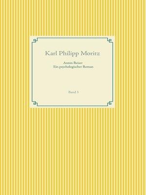 cover image of Anton Reiser--ein psychologischer Roman
