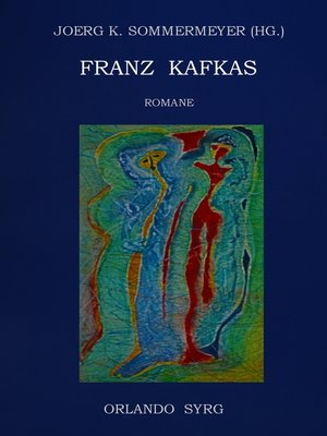 cover image of Franz Kafkas Romane