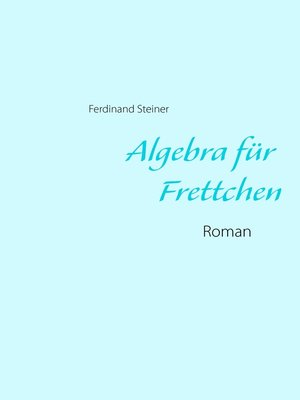 cover image of Algebra für Frettchen