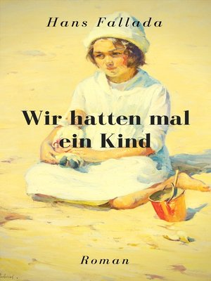 cover image of Wir hatten mal ein Kind