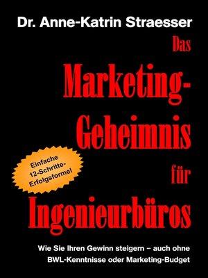 cover image of Das Marketing-Geheimnis für Ingenieurbüros
