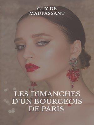 cover image of Les dimanches d'un bourgeois de Paris