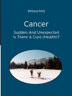 cover image of Cancer--Sudden and Unexpected
