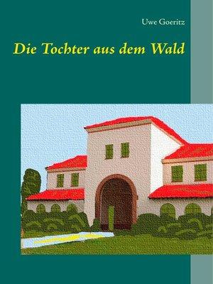 cover image of Die Tochter aus dem Wald