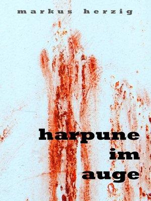 cover image of Harpune im Auge